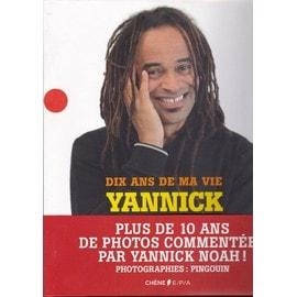 Dix ans de ma vie, Yannick Noah (Relié)