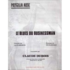 Le Blues du Businessman - Claude Dubois