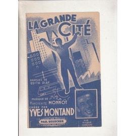 La grande cité  créée par Yves Montand