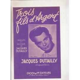 Trois Fils d'Argent par Jacques Dutailly
