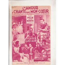 """l'amour a chanté dans mon coeur du film """"une fille sur la route"""" avec Georges Guétary"""