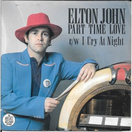 Part Time Love / I Cry At Night