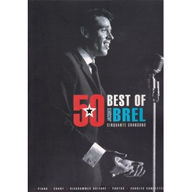 BREL BEST OF 50 CHANSONS - Partition Piano (& Chant & Accords Guitare)