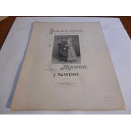 PARTITION POUR PIANO ET CHANT.- MANON/ Scène de la séduction / Jules MASSENET