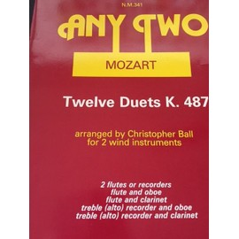 Mozart Twelve duets K 487 arranged Christopher Ball for 2 wind instruments 2 flutes etc...