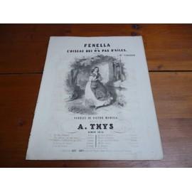 PARTITION POUR PIANO ET CHANT-FENELLA ou L'OISEAU QUI N'A PAS D'AILES. Ballade