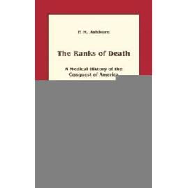 The ranks of death - P. M. Ashburn