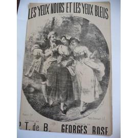 Les Yeux noirs et les yeux bleus Georges Rose Donjean