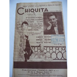partition1928 (CHIQUITA)succes de la revue moulin rouge(valse)