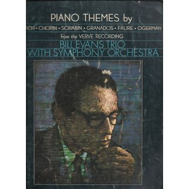 bill evans trio with symphony orchestra - piano themes by bach, chopin, scriabin, granados, faure, ogerman from the verve recording