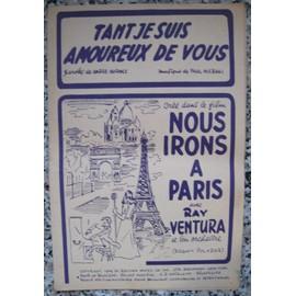 """Tant je suis amoureux de vous. Du film """" Nous irons à Paris """", réalisé par Jean Boyer. (Tour Eiffel)"""
