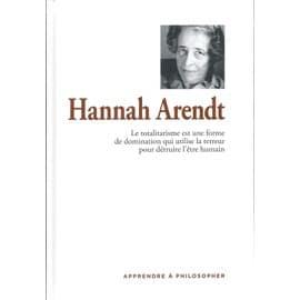 Apprendre à philosopher - hannah arendt - Agustin Serrano De Haro