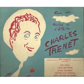 récital de l'étoile paris 1952 préface de Jean cocteau - 1ère partie : ohé paris, l'ame des poètes, le roi dagobert, histoire d'un monsieur, dans les rues de québec, le serpent python, ....... (25cm)