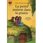 La Petite Maison Dans La Prairie Tome 2 - Au Bord Du Ruisseau de Laura Ingalls Wilder
