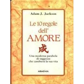 Le 10 regole dell'amore - Adam J. Jackson