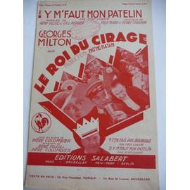 Y M'FAUT MON PATELIN du film LE ROI DU CIRAGE Georges Milton
