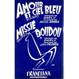"""PARTITION ACCORDEON """"amour et ciel bleu"""" BOLERO - """"missié doudou"""" CALYPSO"""