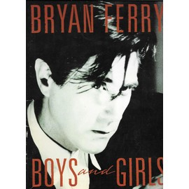 SONG BOOK BRYAN FERRY BOY AND GIRLS
