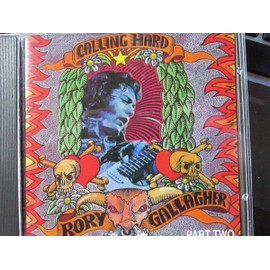 Rory Gallagher - Calling Hard - Part One - CD Rare