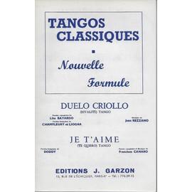 tangos classiques : - duelo criollo / je t'aime