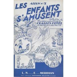 les enfants s'amusent - n° 3  (collection de chansons enfantines) piano et chant