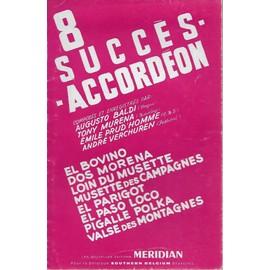 8 succès - accordéon - composés et enregistrés par augusto baldi, tony murena, emile prud'homme, andré verchuren.