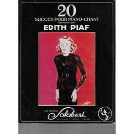 20 succès pour piano-chant interprétés par edith piaf