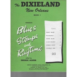 THE DIXIELAND NEW ORLEANS BOOK 1 - FAMOUS BLUES, STOMPS, and RAGTIME