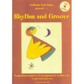 rhythm and groove - compositions adaptées à l'enseignement de la flûte à bec ou autres instruments en ut
