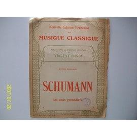 Les deux grenadiers de R.Schumann.Publiée sous la direction de Vincent D'Indy.