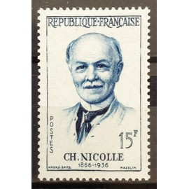 France - Grands Médecins - Charles Nicolle 15f (Impeccable n° 1144) Neuf** Luxe - Année 1958 - N15513