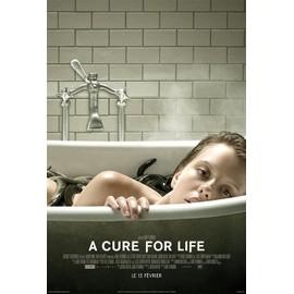 A Cure For Life - 2017 - - AFFICHE / POSTER envoi en tube - 120x160cm