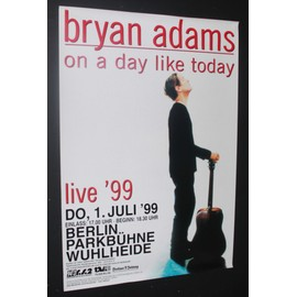 Bryan Adams - Day Like Today 1999 Original Berlin Concert Tour Poster - AFFICHE / POSTER envoi en tube - 59x84cm