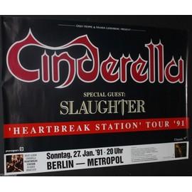 Cinderella - + Guest Slaughter - Heartbreak 1991 Original Concert Tour Poster - AFFICHE / POSTER envoi en tube - 59x84cm