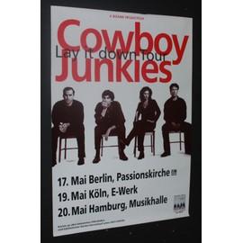 Cowboy Junkies  - Late it down tour - AFFICHE / POSTER envoi en tube - 59x84cm