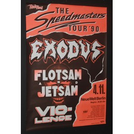 Exodus  -  + Flotsam & Jetsam + VIO Lence - SpeedMasters 1990 Original Concert Tour Poster  - AFFICHE / POSTER envoi en tube - 59x84cm