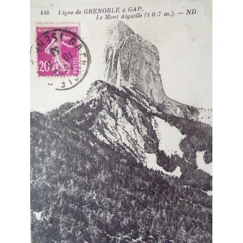 Cpa ligne de grenoble a <strong>gap</strong> le mont aiguille 1933