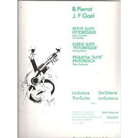 PETITE SUITE PITTORESQUE pour Guitare [Partition] by B. PIERROT & J-F GAEL