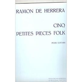 Cinq petites pieces folk pour Guitare [Partition] by Ramon de Herrera