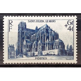 France - Cathédrale 1947 - Saint-Julien au Mans (Superbe n° 775) Neuf* - N16518