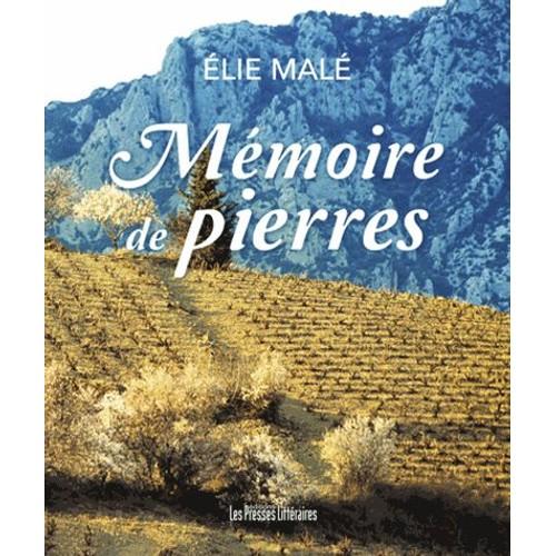 9791031002705 - Elie Malé: Mémoire De Pierres - Livre
