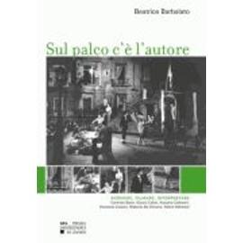 Sul Palco C'è L'autore - Scivere, Filmare, Interpretare - Beatrice Barbalato