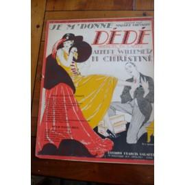 JE M'DONNE de l'opérette DEDE, Maurice Chevalier