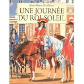 Une Journ�e Du Roi Soleil de RUFFIEUX, Jean Marie
