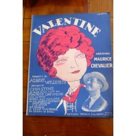 VALENTINE, Christiné, Willemetz, Maurice Chevalier, R.de Valerio