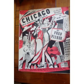 CHICAGO that todd'ling town Fred FISHER illust. R.de VALERIO