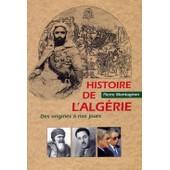 Histoire De L'alg�rie Des Origines � Nos Jours de pierre montagnon