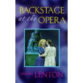 Backstage at the Opera - Sarah Lenton
