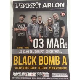 Black Bomb A - Infected - Concert Metal - 30x40cm - AFFICHE / POSTER envoi en tube