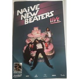 Naive New Beaters - En Concert - à la folie - 40x60cm - AFFICHE / POSTER envoi en tube
